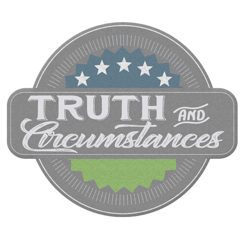 Truth & Circumstances